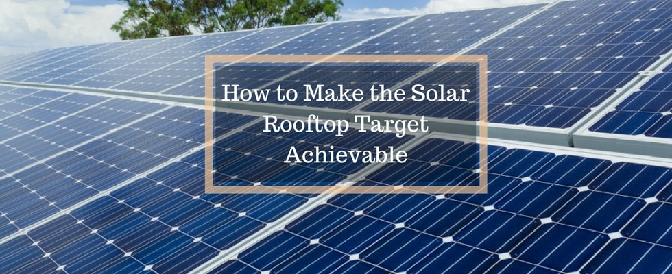 Transforming the Indian Solar Rooftop Target to Achievable Scope