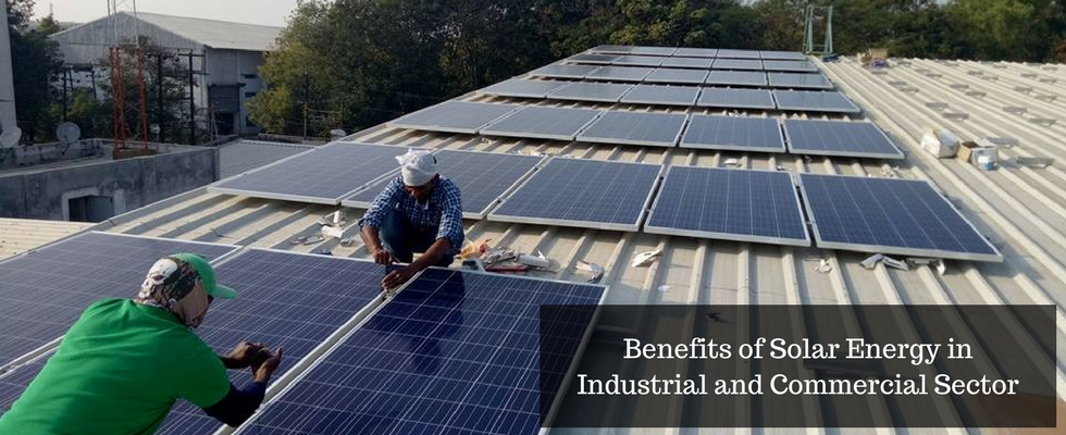 Why Industrial and Commercial Sector needs Solar Energy?