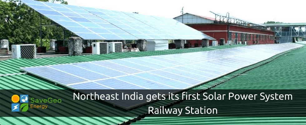Guwahati Railway Station is India's first to run by Solar Power System