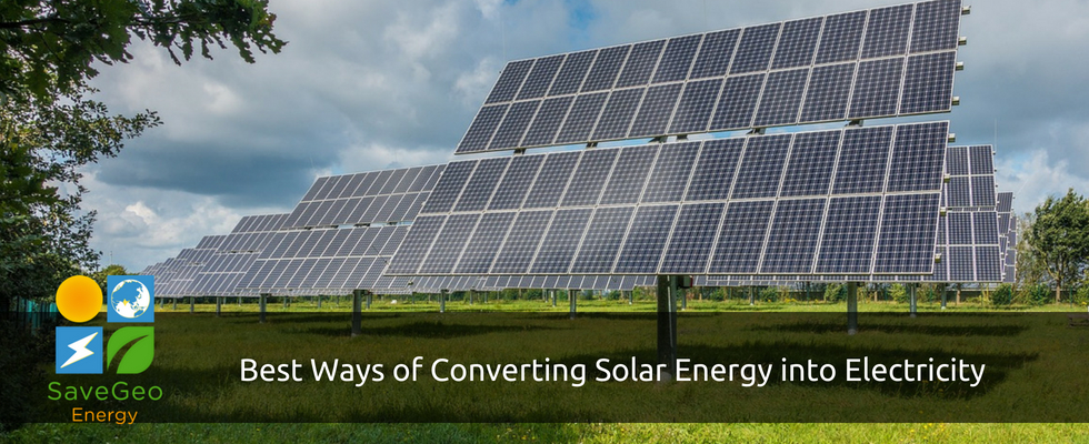 Two Major Ways of Converting Solar Energy into Electricity