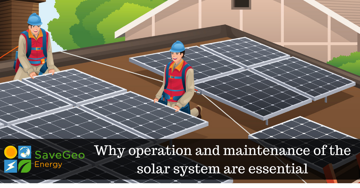 Keep track of operation and maintenance of solar systems