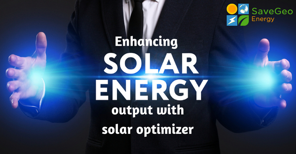 What is Solar Optimizer and how is it Beneficial to You?