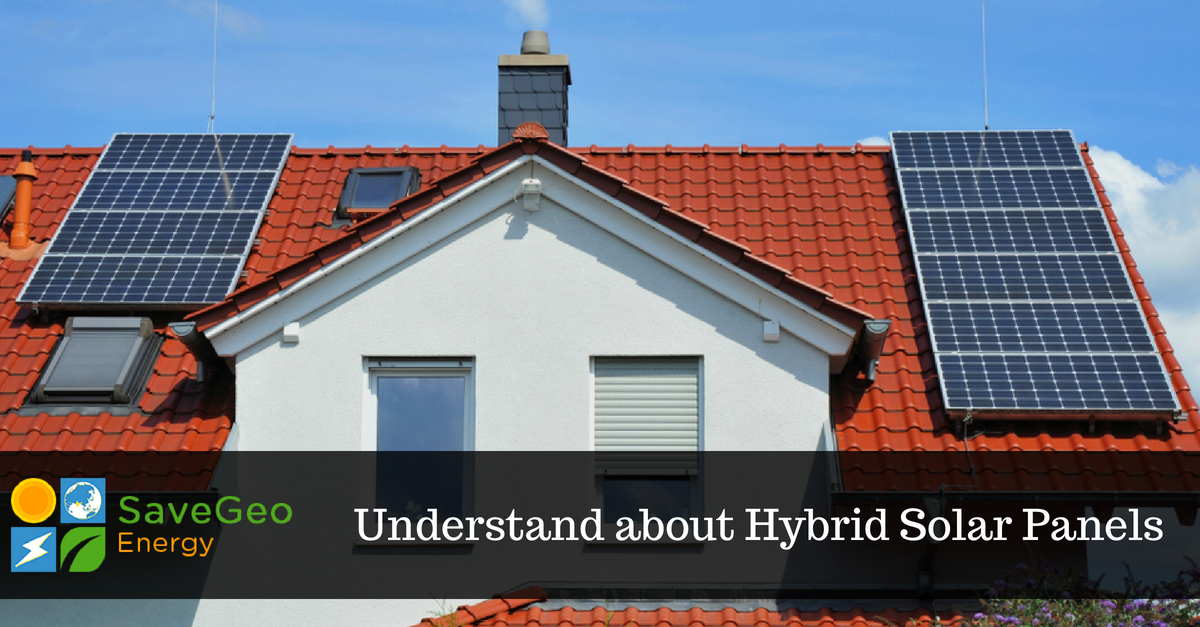 Comparing hybrid solar panels to typical grid-connection or off-grid options