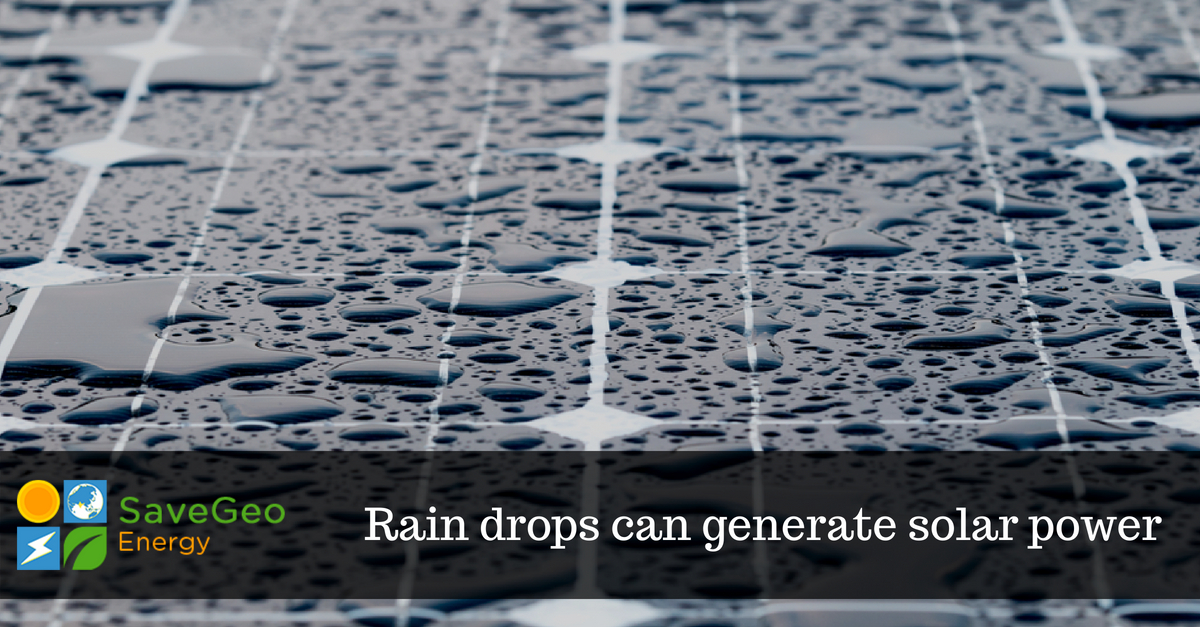 A solar panel can generate electricity from falling raindrops