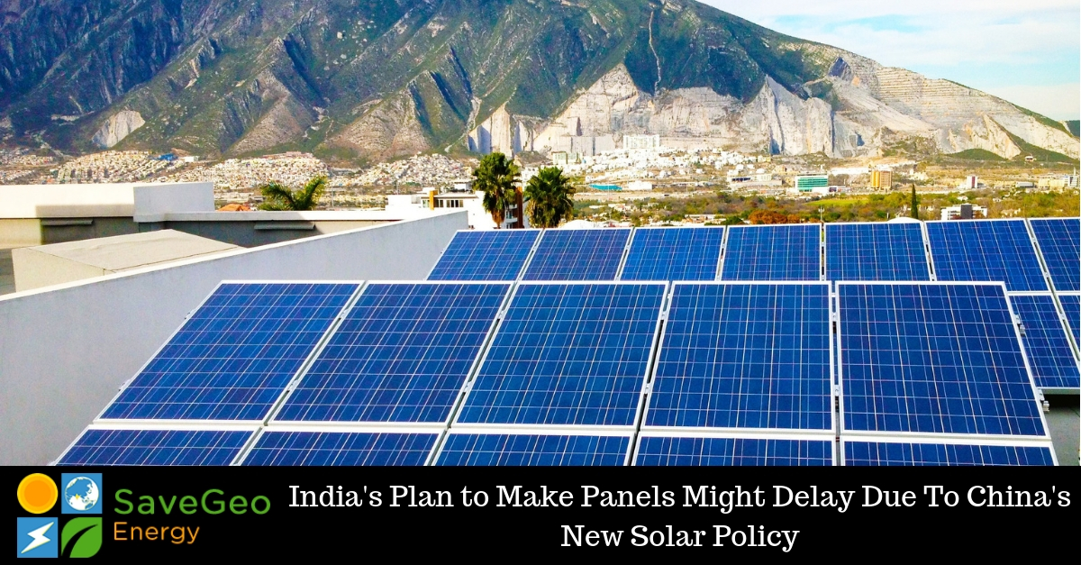 The Impact on India with China's New Solar Power System Policy