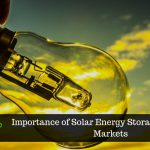 Solar Energy Storage - A Crucial Tool for Clean Energy Solutions in Emerging Markets