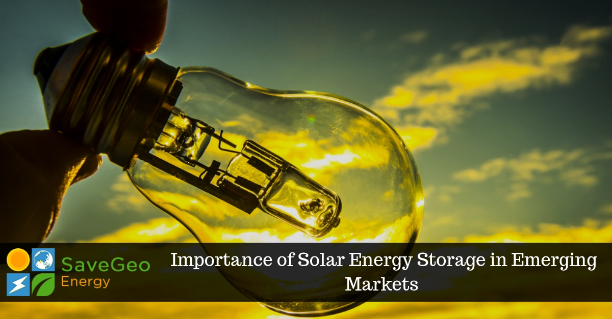 Solar Energy Storage – A Crucial Tool for Clean Energy Solutions in Emerging Markets